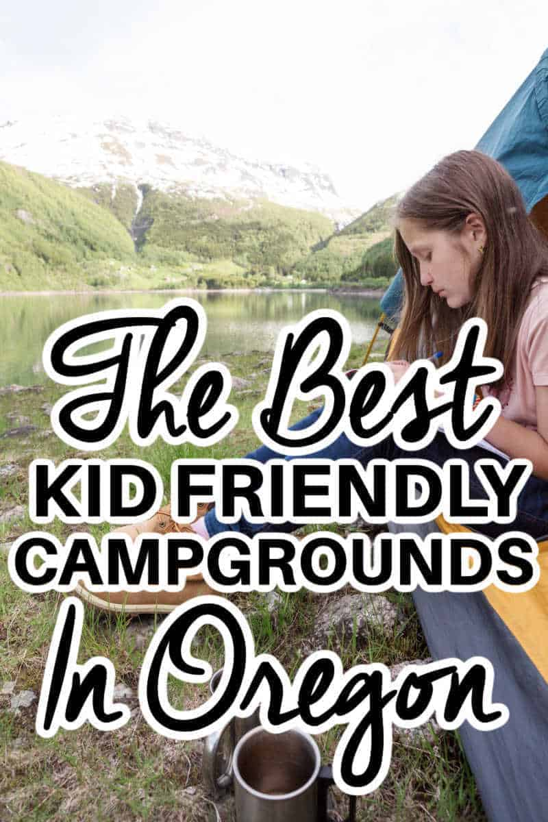 The Best Kid-Friendly Campgrounds in Oregon